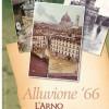 """Libro: """"Alluvione '66, l'Arno si racconta"""""""