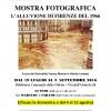 Fino al 3 Settembre l'Alluvione di Firenze del 66 è alla Biblioteca delle Oblate fino alle ore 24