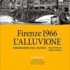 """Libro Giunti di Mariani e Lattanzi: """"Firenze 1966: L'alluvione"""""""