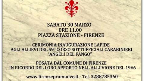 Sabato 30 marzo ore 11: inaugurazione lapide su facciata Scuola  Carabinieri in Piazza Stazione in ricordo 700 Allievi Angeli del Fango